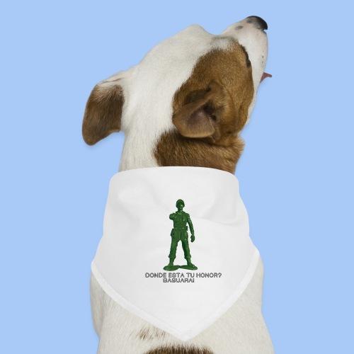 donde esta tu honor - Pañuelo bandana para perro