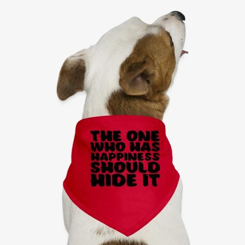 The one who has happiness should hide it - Koiran bandana