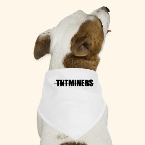 TNTMINERS - Hundsnusnäsduk