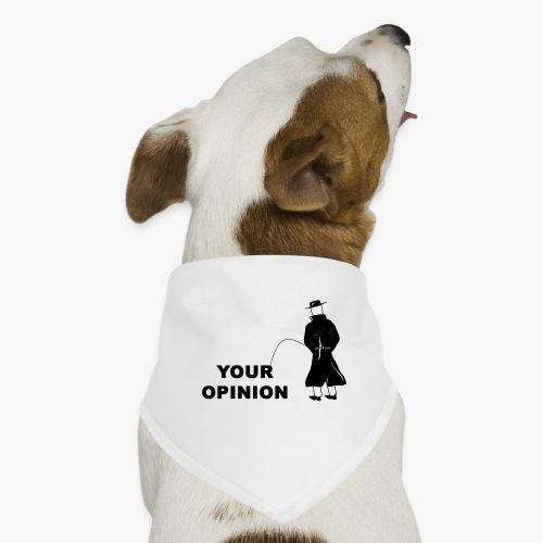Pissing Man against your opinion - Hunde-Bandana