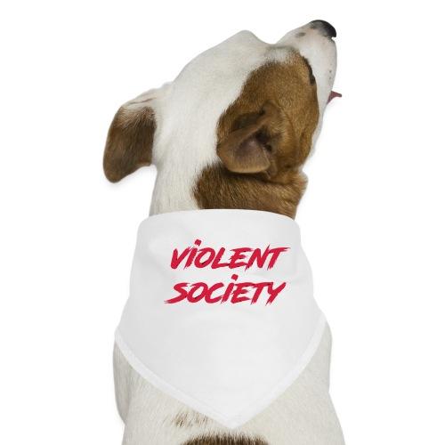 Violent Society - Hunde-Bandana