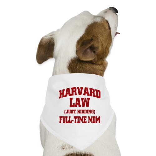 harvard law just kidding - Bandana dla psa
