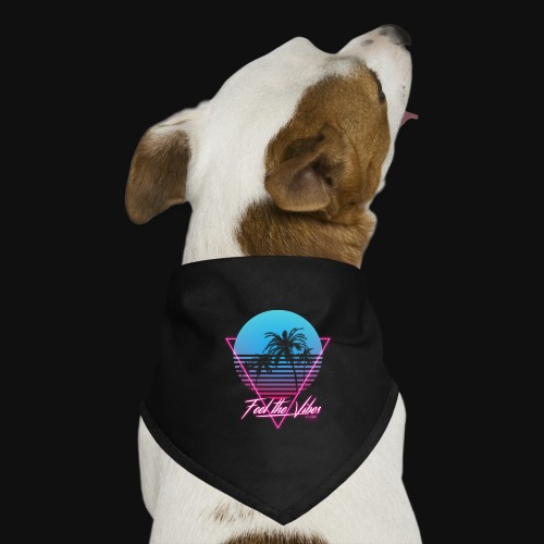 Feel the Vibes - Bandana per cani