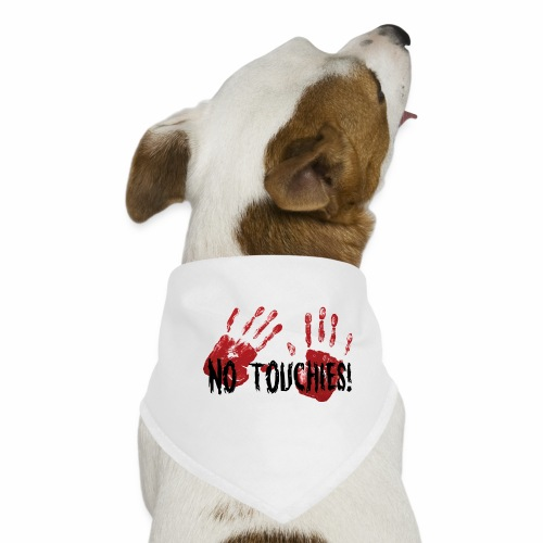 No Touchies 2 Bloody Hands Behind Black Text - Dog Bandana