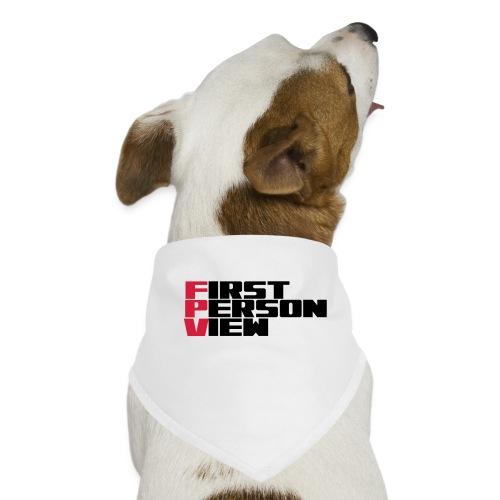 First Person View - Dog Bandana