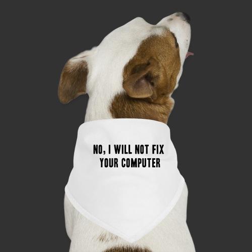 No, I will not! - Hundsnusnäsduk