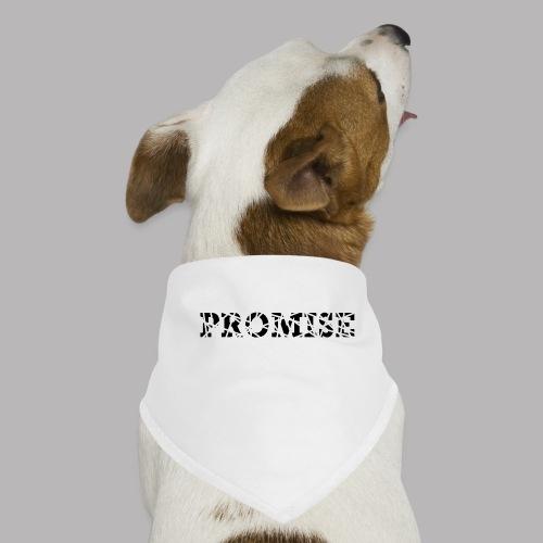 PROMISE - Dog Bandana