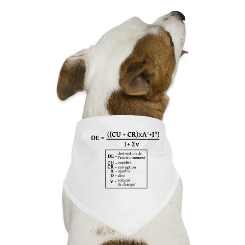 Formule de la destruction de l'environnement - Bandana pour chien
