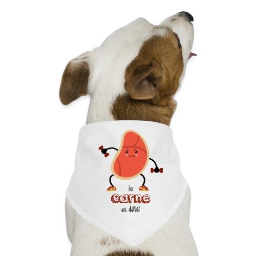 La carne es débil - Pañuelo bandana para perro