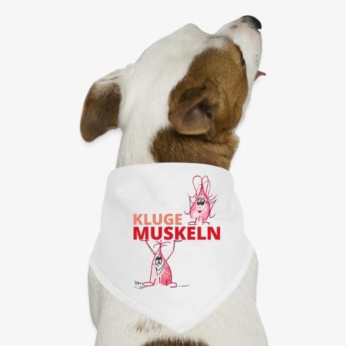 Kluge Muskeln - Hunde-Bandana