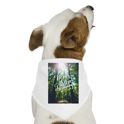 Never stop dreaming - Hunde-Bandana