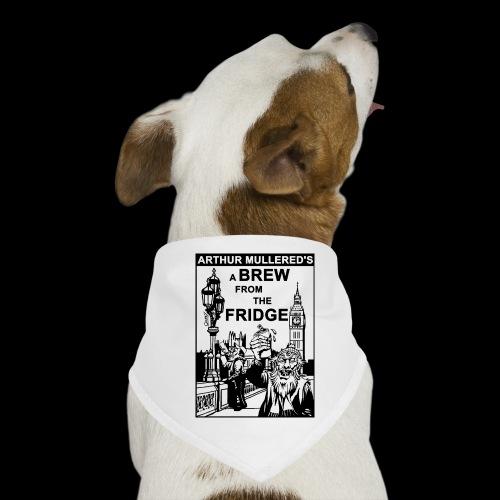 A Brew from the Fridge v2 - Dog Bandana