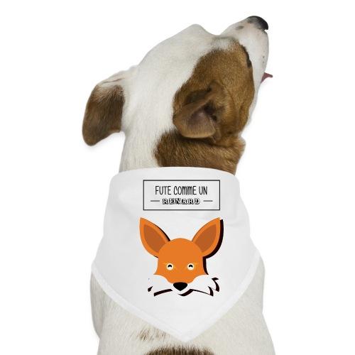 Fûté comme un renard - Bandana pour chien