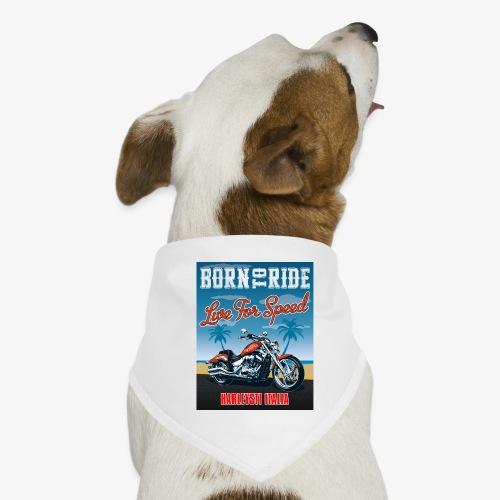 Summer 2021 - Born to ride - Bandana per cani