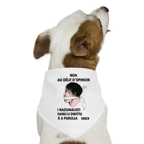 délit opinion - Bandana pour chien