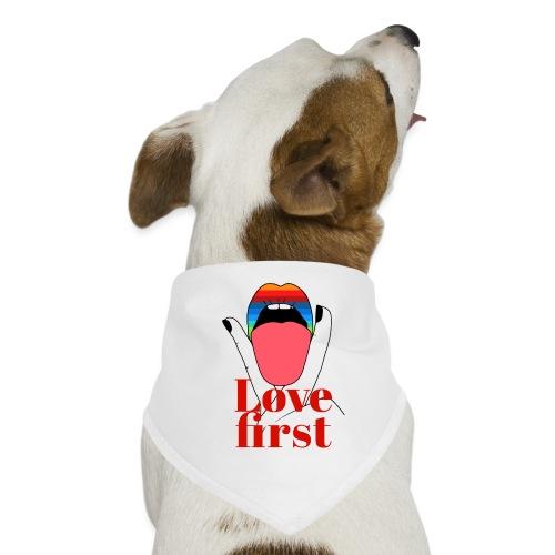 LOVE FIRST - Bandana pour chien