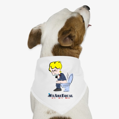 PREMIUM ANTI-TRUMP TSHIRTS by Him© #WeAreEqual - Bandana pour chien