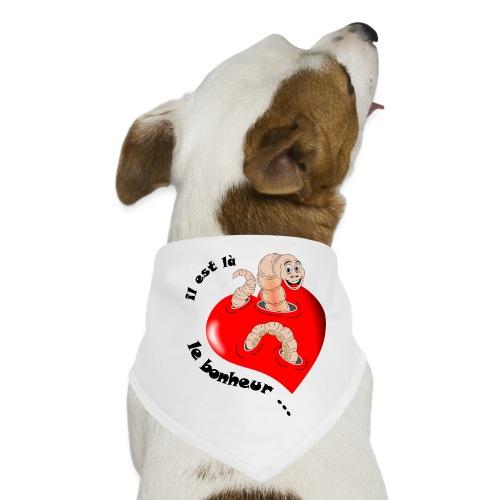 tee shirt il est la le bonheur noir ver recherche - Bandana pour chien