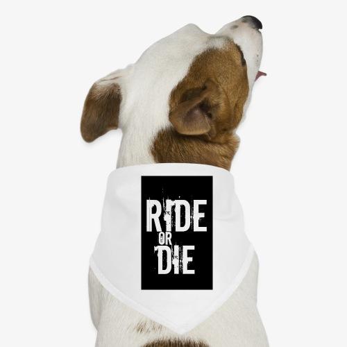 ride or die - Honden-bandana