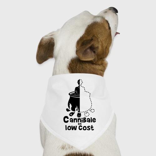 Cannibale en Low Cost - Bandana pour chien