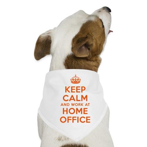 KEEP CALM and work at HOME OFFICE - Hunde-Bandana