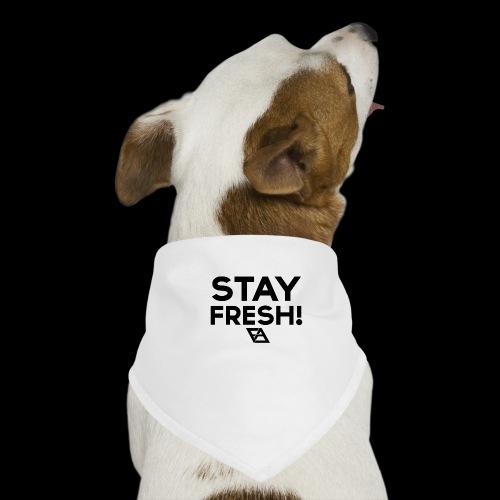 STAY FRESH! T-paita - Koiran bandana
