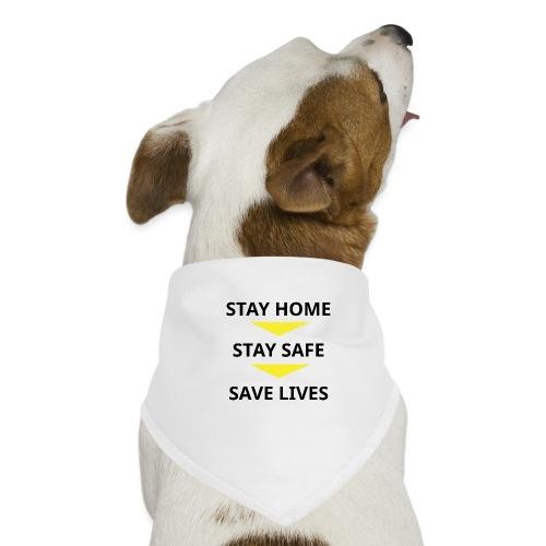Stay Home, Stay safe, save lives. - Pañuelo bandana para perro