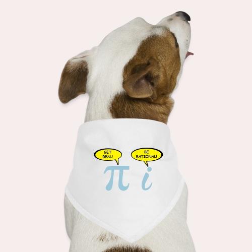 Sé realista Sé racional - Pañuelo bandana para perro