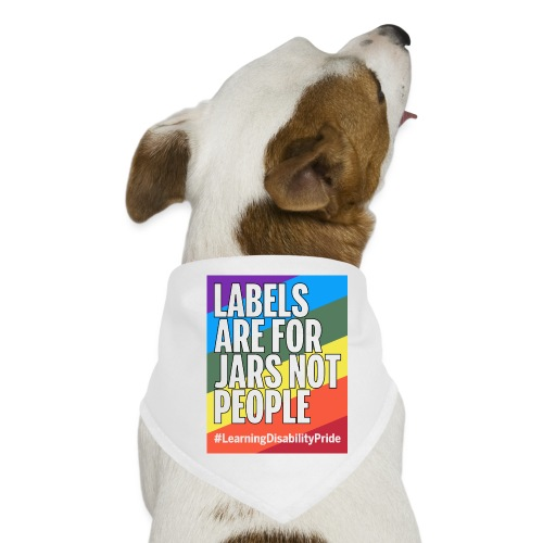Labels are for Jars, Not People - Dog Bandana