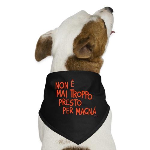 Tempo per mangiare - Bandana per cani