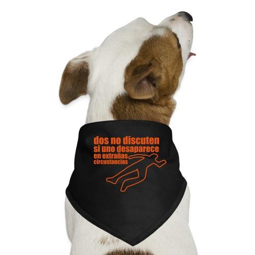 dos no discuten - Pañuelo bandana para perro