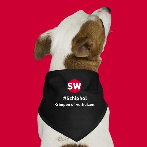 #Schiphol - krimpen of verhuizen! - Honden-bandana