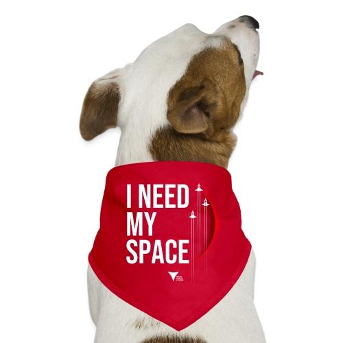 I need my space - Hunde-Bandana