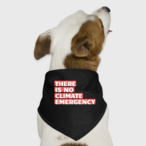 There is no climate emergency - Koiran bandana