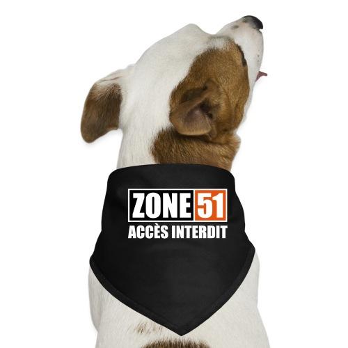 ZONE 51 - ACCES INTERDIT - Bandana pour chien