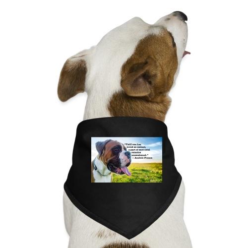 Until one has loved an animal - Dog Bandana