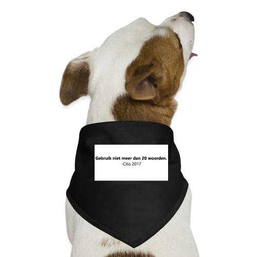 Gebruik niet meer dan 20 woorden - Honden-bandana