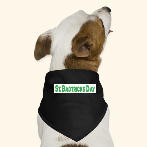 ST BADTRICKS DAY - Dog Bandana
