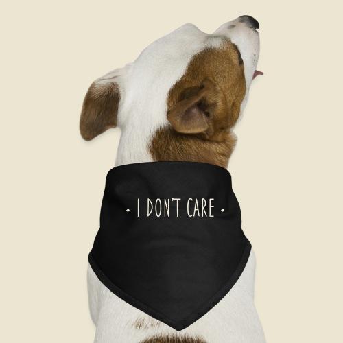 I don't care - Bandana pour chien
