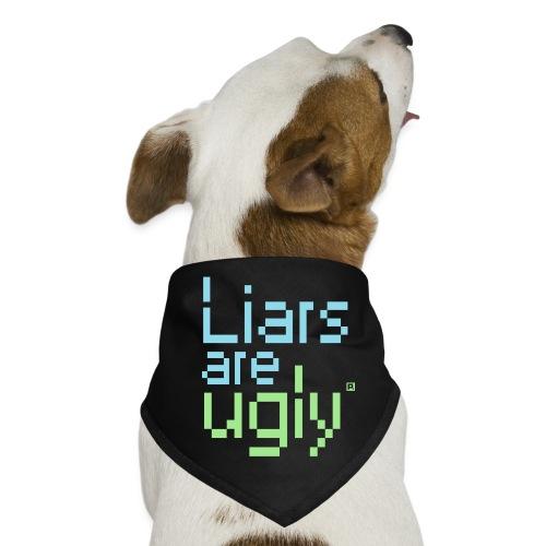 Liars Are Ugly - Honden-bandana