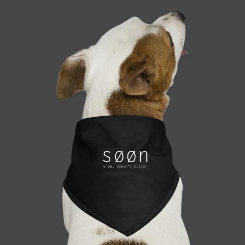 søøn - when, doesn't matter - Hunde-Bandana