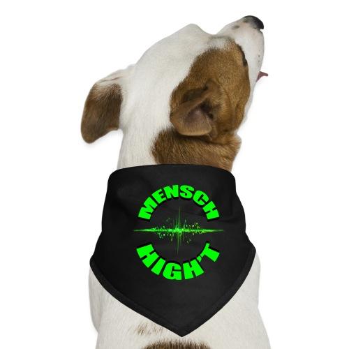 Mensch High't - Hunde-Bandana