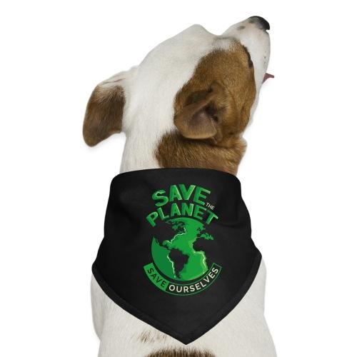 Save the Planet Save Ourselves - Dog Bandana
