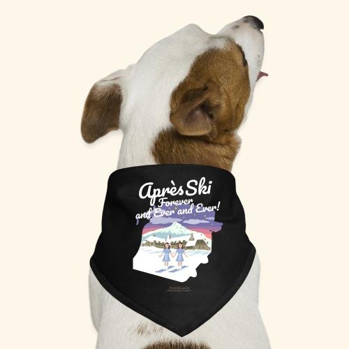 Apres Ski Forever | Ski T-Shirts - Hunde-Bandana