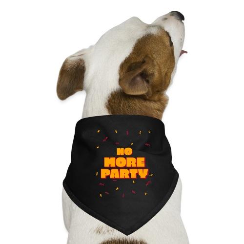 no more Party - Hunde-Bandana