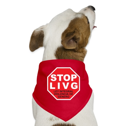 Stop LIVG Ley integral de violencia de Género - Pañuelo bandana para perro