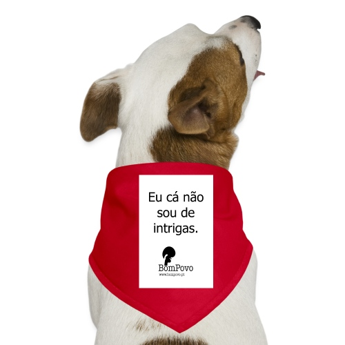 eucanaosoudeintrigas - Dog Bandana