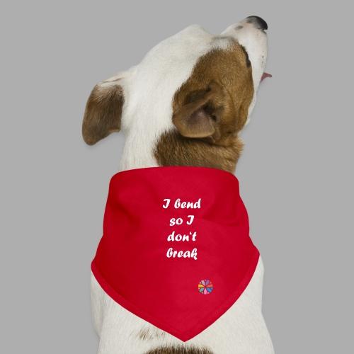 So I don't break - Hunde-Bandana