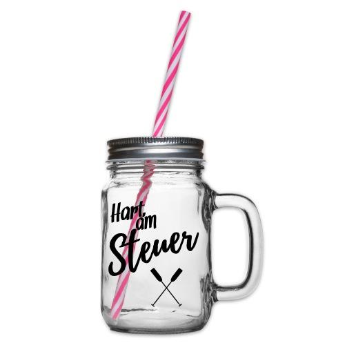 Hart am Steuer - Henkelglas mit Schraubdeckel