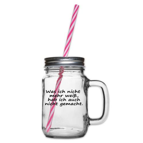 Was ich nicht mehr weiß... - Henkelglas mit Schraubdeckel